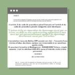 L'article 2 du code de procédure pénal français et l'article 6 du code de procédure pénale malgache sont identiques 2